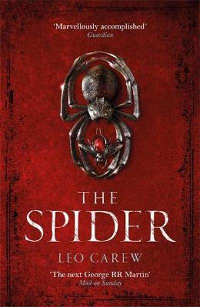 The Spider (The UNDER THE NORTHERN SKY Series, Book 2) - Leo Carew