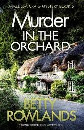 Murder in the Orchard - Betty Rowlands