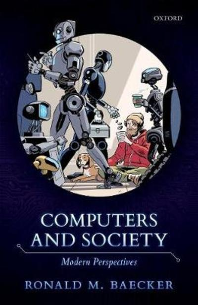 Computers and Society - Ronald M. Baecker