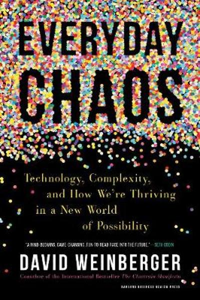 Everyday Chaos - David Weinberger