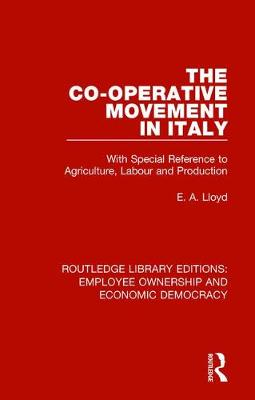 The Co-operative Movement in Italy - E. A. Lloyd