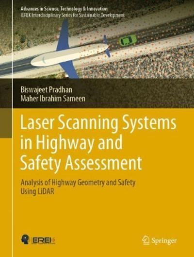 Laser Scanning Systems in Highway and Safety Assessment - Biswajeet Pradhan