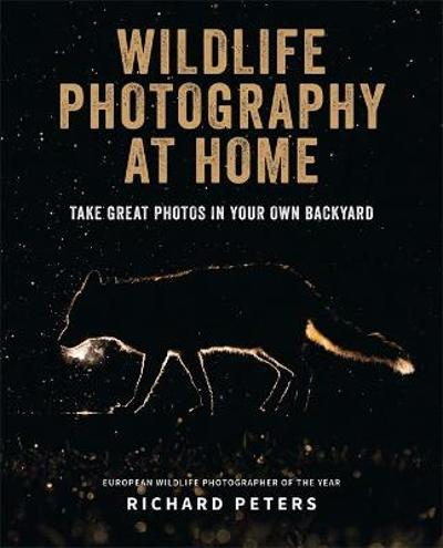 Wildlife Photography at Home - Richard Peters
