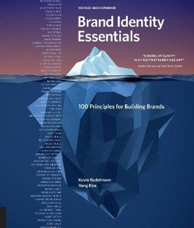 Brand Identity Essentials, Revised and Expanded - Kevin Budelmann