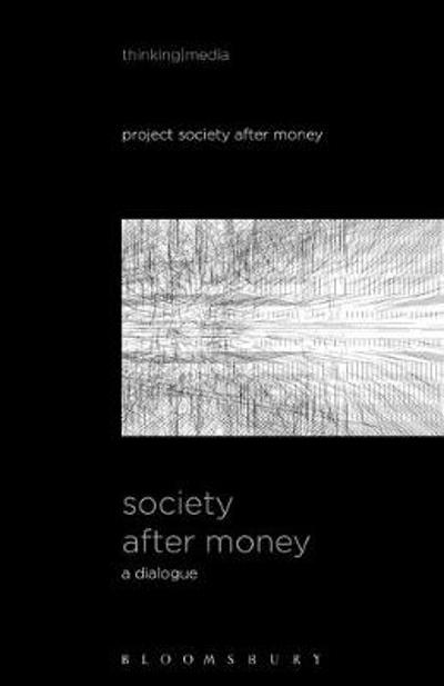 Society After Money - Bernd Herzogenrath