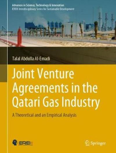 Joint Venture Agreements in the Qatari Gas Industry - Talal Abdulla Al-Emadi