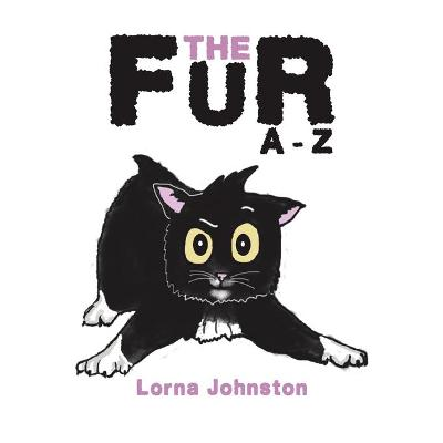 The Fur A - Z - Lorna Johnston