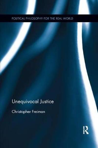Unequivocal Justice - Christopher Freiman