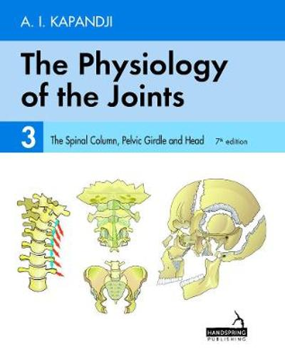 The Physiology of the Joints - Volume 3 - Adalbert Kapandji