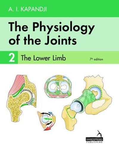 The The Physiology of the Joints - Volume 2 - Adalbert Kapandji