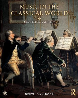 Music in the Classical World - Bertil Van Boer