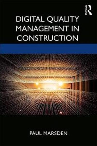 Digital Quality Management in Construction - Paul Marsden