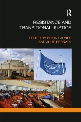 Resistance and Transitional Justice - Briony Jones