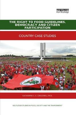 The Right to Food Guidelines, Democracy and Citizen Participation - Katharine S. E. Cresswell Riol