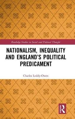 Nationalism, Inequality and England's Political Predicament - Charles Leddy-Owen
