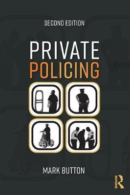 Private Policing - Mark Button