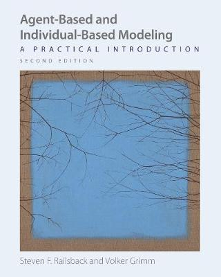 Agent-Based and Individual-Based Modeling - Steven F. Railsback