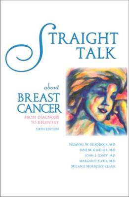 Straight Talk About Breast Cancer - Margaret Block