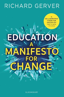 Education: A Manifesto for Change - Richard Gerver