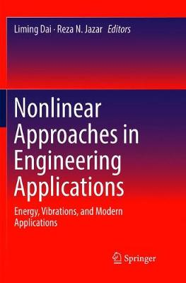 Nonlinear Approaches in Engineering Applications - Liming Dai