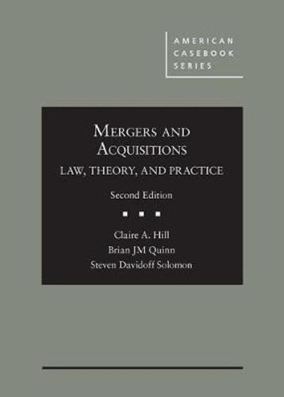 Mergers and Acquisitions - Claire A. Hill