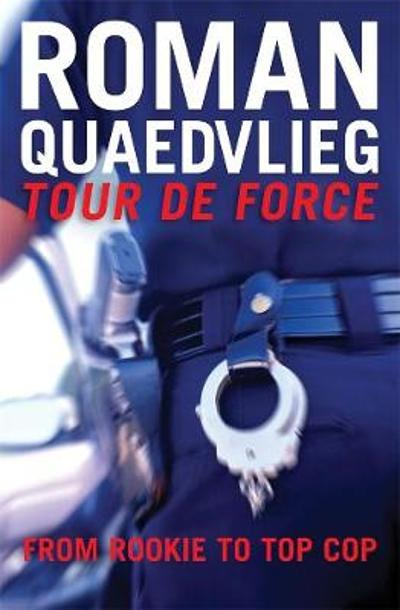 Tour de Force - Roman Quaedvlieg