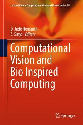 Computational Vision and Bio Inspired Computing - D. Jude Hemanth
