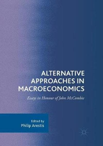 Alternative Approaches in Macroeconomics - Philip Arestis