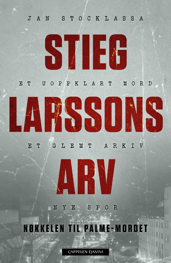 Stieg Larssons arv - Jan Stocklassa