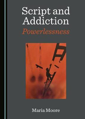 Script and Addiction -