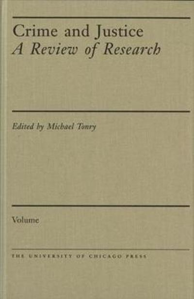 Crime and Justice, Volume 48 - Michael Tonry