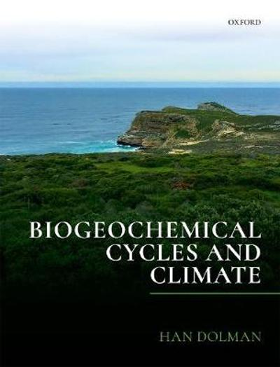 Biogeochemical Cycles and Climate - Han Dolman