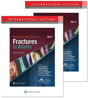 Rockwood and Green's Fractures in Adults - Paul Tornetta, III