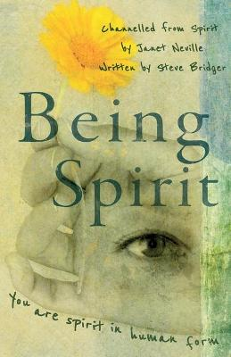Being Spirit - Janet Neville