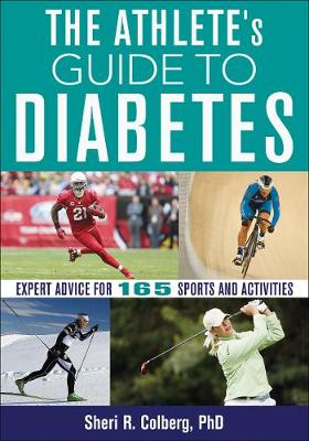 Athlete's Guide to Diabetes - Sheri Colberg