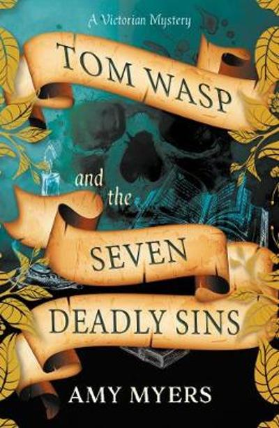 Tom Wasp and the Seven Deadly Sins - Amy Myers
