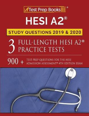Hesi A2 Study Questions 2019 & 2020 - Test Prep Books Study Guide Team