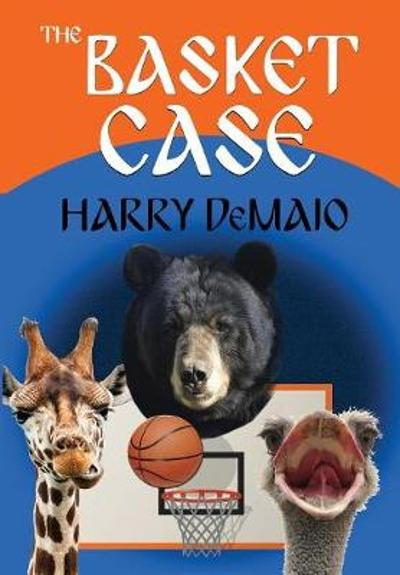 The Basket Case (Octavius Bear Book 9) - Harry Demaio
