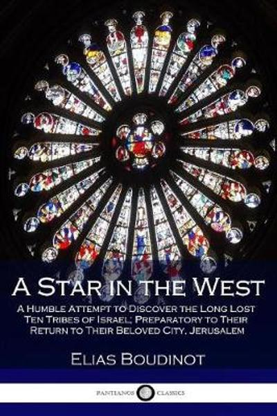 A Star in the West - Elias Boudinot
