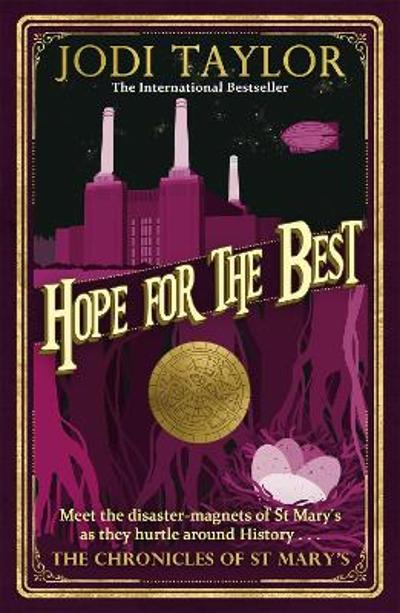 Hope for the Best - Jodi Taylor