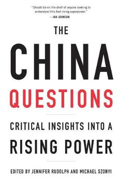 The China Questions - Jennifer Rudolph