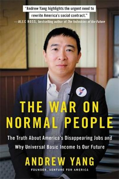 The War on Normal People - Andrew Yang