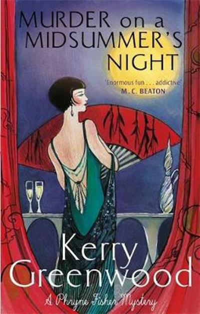 Murder on a Midsummer's Night - Kerry Greenwood