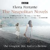 The Neapolitan Novels: My Brilliant Friend, The Story of a New Name, Those Who Leave and Those Who Stay & The Story of the Lost Child - Elena Ferrante