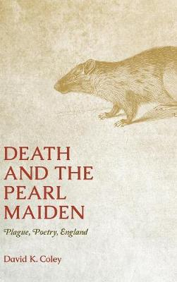 Death and the Pearl Maiden - David K Coley