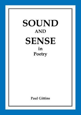 Sound and Sense in Poetry - Paul Gittins