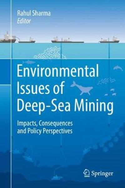 Environmental Issues of Deep-Sea Mining - Rahul Sharma