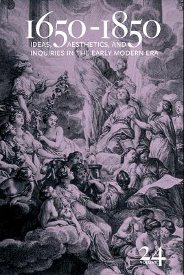 1650-1850:  Ideas, Aesthetics, and Inquiries in the Early Modern Era - Kevin L. Cope