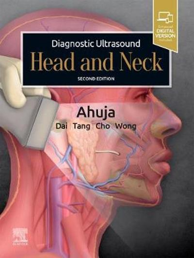 Diagnostic Ultrasound: Head and Neck - Anil T. Ahuja