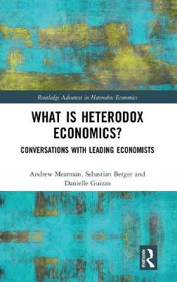 What is Heterodox Economics? - Andrew Mearman